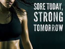 Sore Today, Strong Tomorrow